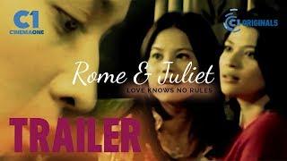 Rome & Juliet Movie Trailer | Cinema One Originals