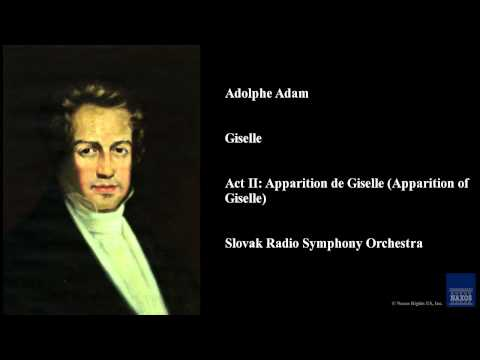 Adolphe Adam, Giselle, Act II: Apparition de Giselle (Apparition of Giselle)