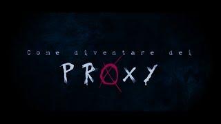 Come DIVENTARE dei PROXY - Slenderman CreepyShort