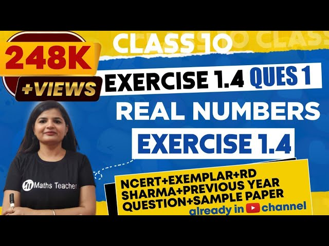 Real Numbers | Chapter 1 Ex 1.4 Q - 1 | NCERT | Maths Class 10th