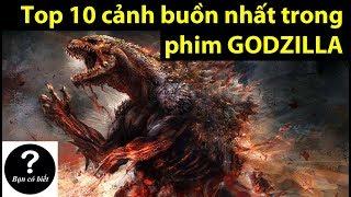 Top 10 cảnh buồn nhất trong phim Godzilla (ゴジラ映画のトップ10悲しい瞬間)