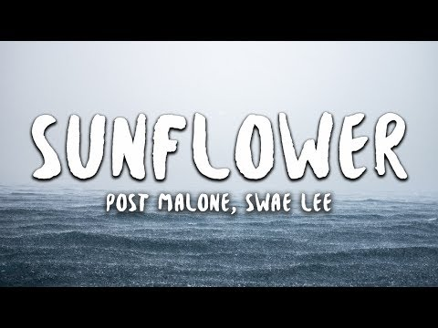 Post Malone, Swae Lee - Sunflower (Lyrics) (Spider-Man: Into