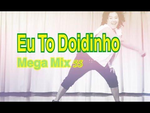 Eu To Doidinho / Mega Mix 55 / ZUMBA®
