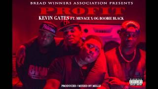 Kevin Gates - Profit ft. Menace x OG Boobie Black (Produced By @MXLLZY)