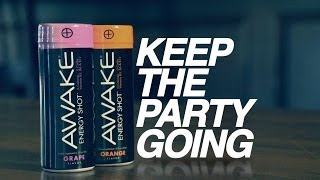 Awake - Keep The Party Going