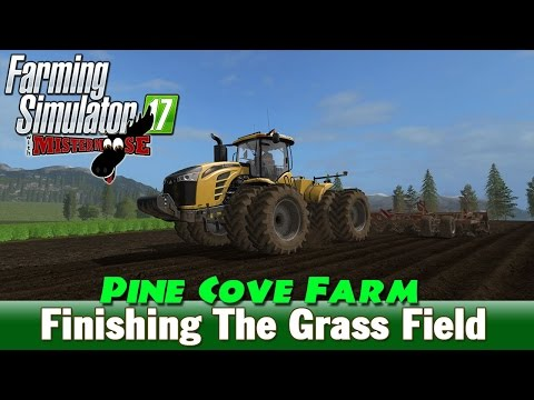 Farming Simulator 17 | Pine Cove Farm ep 3 | Planting the Grass Field