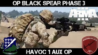 Gambar cover Op Black Spear phase 2 - Havoc 1 Auxillary Op - ArmA 3 Gameplay
