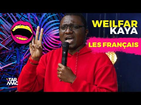 LES FRANÇAIS SONT TOUJOURS PRESSÉS, SAUF QUAND IL Y A UN DANGER - WEILFAR KAYA • TARMAC COMEDY (P1)