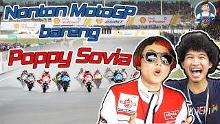 NONTON MOTOGP BARENG POPPY SOVIA - #CoolVlog