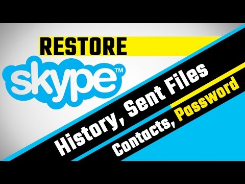 How to restore skype chat history, Sent Files, Contacts and Password.