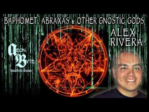 Baphomet, Abraxas & Other Gnostic Gods: Aeon Byte Gnostic Radio