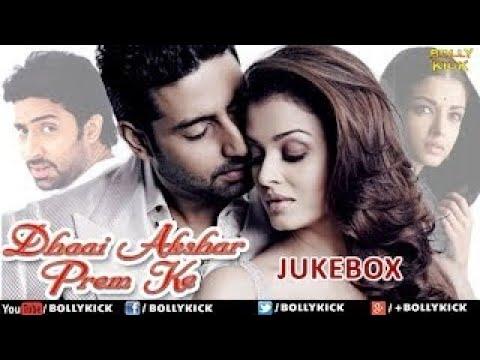 Dhai Akshar Prem Ke Songs Jukebox   Hindi Songs 2017   Bollywood Songs   Abhishek Bachchan