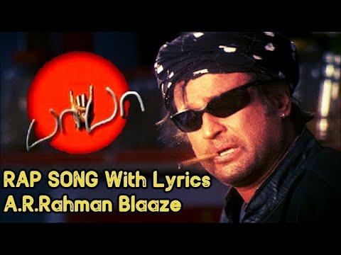 baba-rap-song-extended-(movie-version)-with-lyrics-|-a.r.rahman-|-blaaze-|-rajinikanth-|-baba-bgm