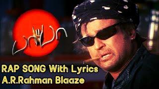 Baba Rap Song Extended (Movie Version) With Lyrics | A.R.Rahman | Blaaze | Rajinikanth | Baba BGM