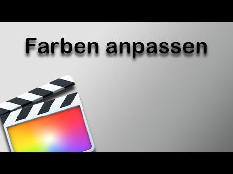 Final Cut Pro X - Farben anpassen - YouTube