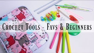 Crochet Tools & Kit | Favourites & Tools for beginners ❤️