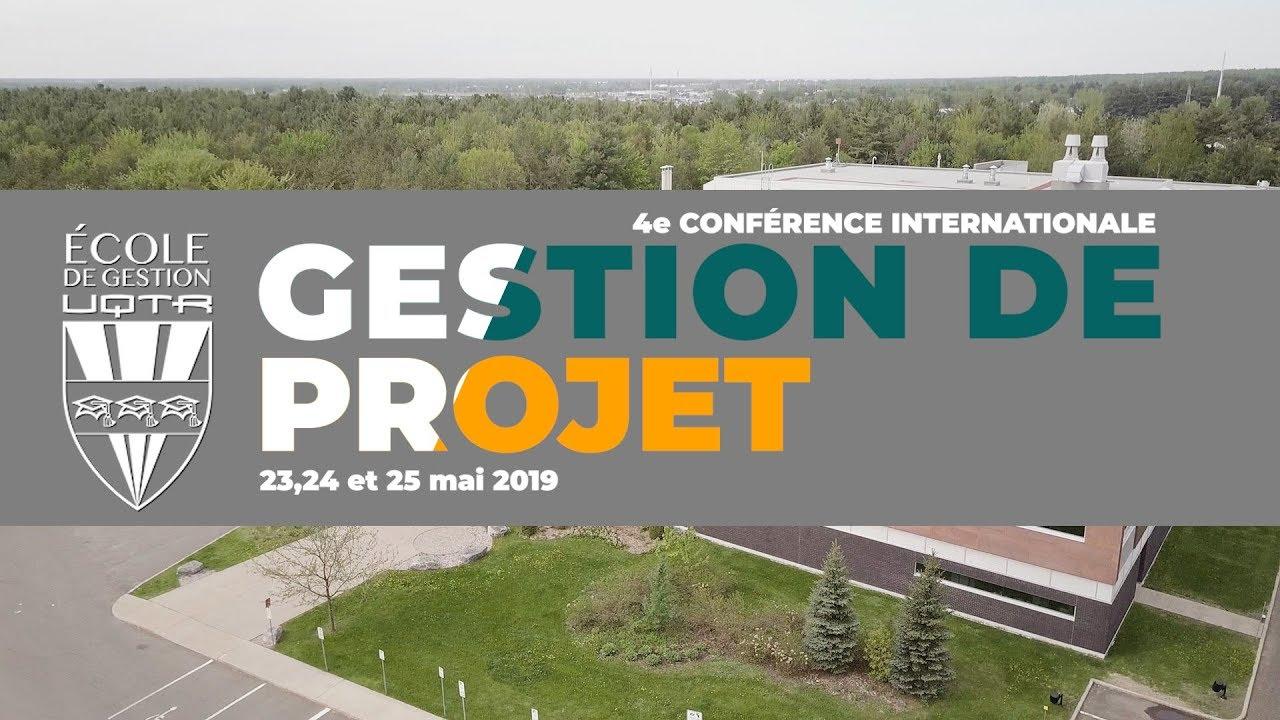 4e conférence internationale en gestion de projet UQTR