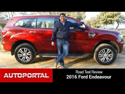 Exclusive - 2016 Ford Endeavour Test Drive Review - Auto Portal