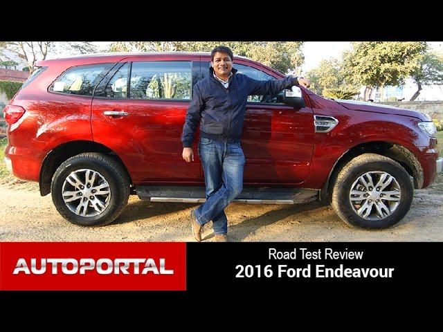 Exclusive - 2016 Ford Endeavour Test Drive Review - Auto Portal