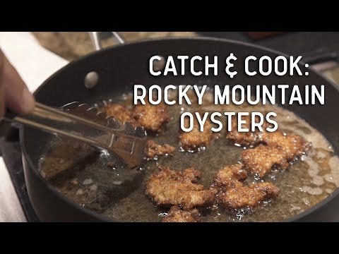 Catch and Cook: Rocky Mountain Oysters