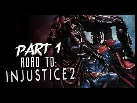 [LIVE] INJUSTICE: Part 1 Superman Falls (ROAD TO INJUSTICE 2)