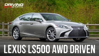 2019 Lexus LS500 All-Wheel Drive Review