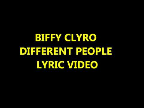 Biffy clyro different people lyrics video
