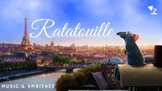 Ratatouille Ambient Music |  PIXAR  | Relax, Study, Sleep
