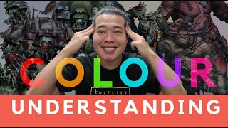Understanding Colours - Super useful for all miniature painters