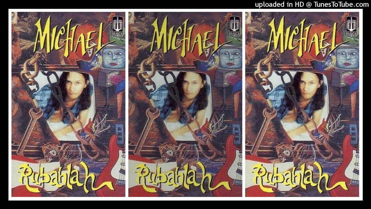 Michael - Rubahlah (1996) Full Album