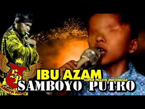 SAMBOYO PUTRO 2019 IBU - AZAM LIVE BDI