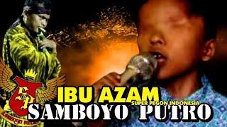 [5.25 MB] SAMBOYO PUTRO 2019 IBU - AZAM LIVE BDI