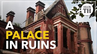 A 170-year-old palace in Tamil Nadu lies in ruins