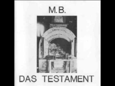 M.B.(Maurizio Bianchi) – Das Testament Part One