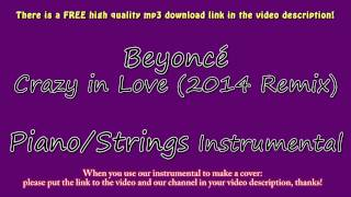 Beyoncé - Crazy in Love (2014 Remix) (Piano/Strings Instrumental) Fifty Shades of Grey