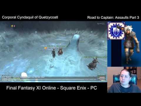 FFXI -  Road to Captain: Assaults Part 3 - 10/8/ 2015