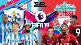 FIFA 19 - ฮัดเดอร์สฟิลด์ VS  ลิเวอร์พูล - พรีเมียร์ลีกอังกฤษ[นัดที่ 9]