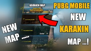 Pubg Mobile New Map Karakin 2020 !! Pubg Mobile New Map Karakin Release Date !! New Map Pubg Mobile