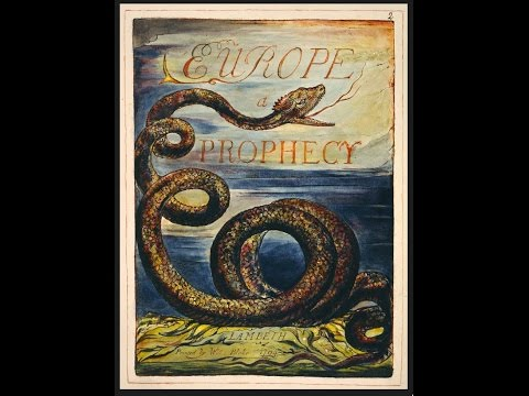 William Blake Europa Prophecy Poem Performance