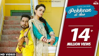 pekkean di bus full song geeta zaildar latest punjabi song 2017 new punjabi songs 2017 white hill