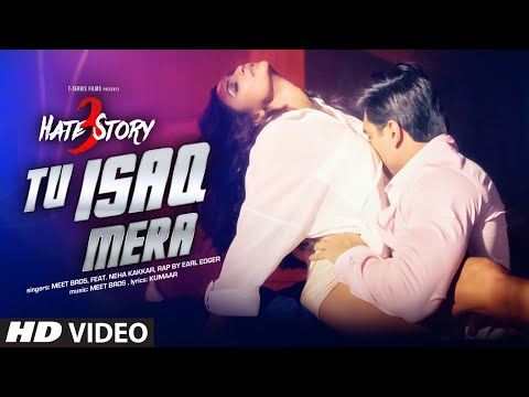 Tu Isaq Mera Song (VIDEO) | Hate Story 3 |...