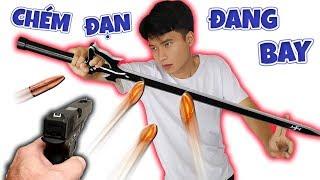 Tony | Thử Thách CHÉM ĐẠN ĂN TIỀN - Nerf Gun VS Sword Kirito