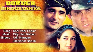 Border Hindustan Ka : Soni Peer Faquir Full Audio Song   Akshaye Khanna, Faizal Khan, Priya Gill  