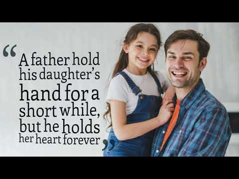 22 Lovely Father Daughter Quotes - YouTube