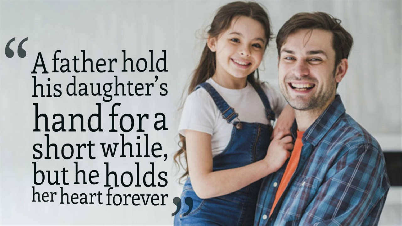 22 Lovely Father Daughter Quotes