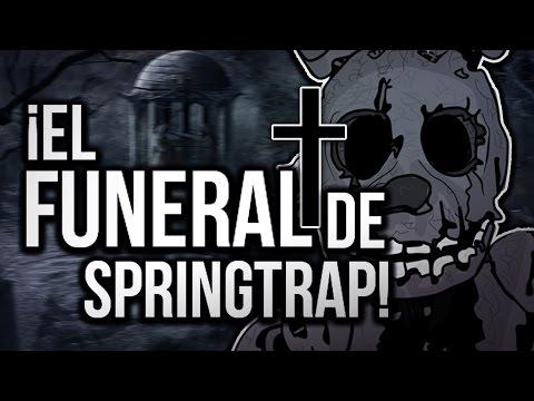 ¡ EL FUNERAL DE SPRINGTRAP !