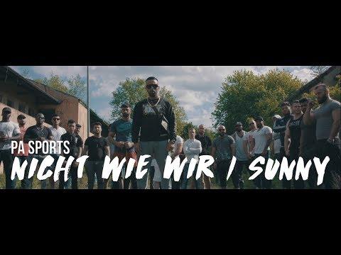 PA Sports - Nicht Wie Wir/Sunny (prod. By Oc, Kianush, Aribeatz & Dennis Kör)