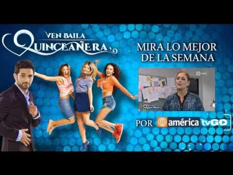 Ven Baila Quinceañera - Lo Mejor De La Semana - 18/12/2015
