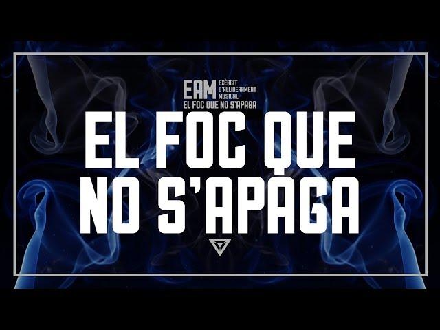 EAM - 02 - El foc que no s'apaga
