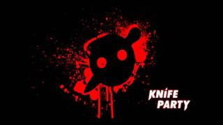 Knife Party - Crush on You (VIP Mix) [Full Song]